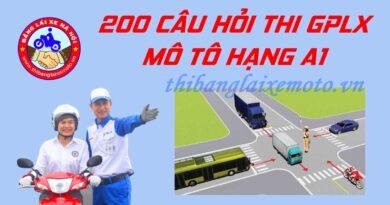 200 câu hỏi thi bằng lái xe máy A1 có đáp án 2020